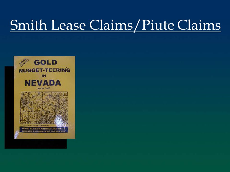 Smith Lease Claims/Piute Claims