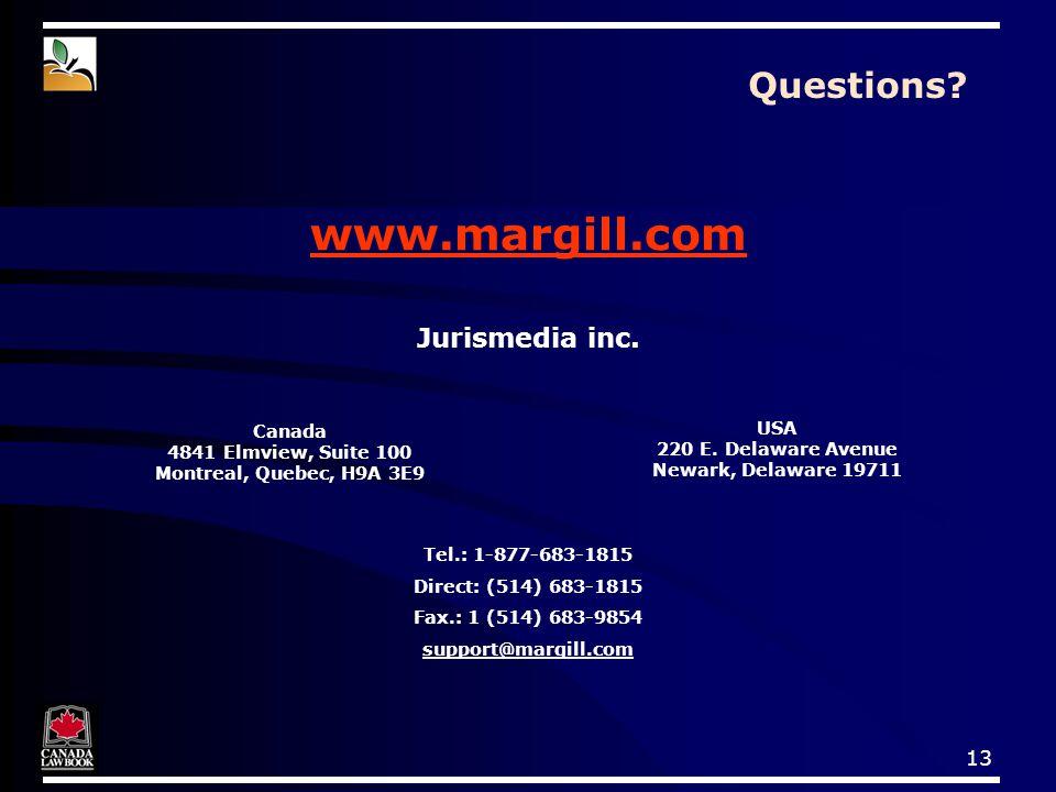 13 Questions. www.margill.com Jurismedia inc.