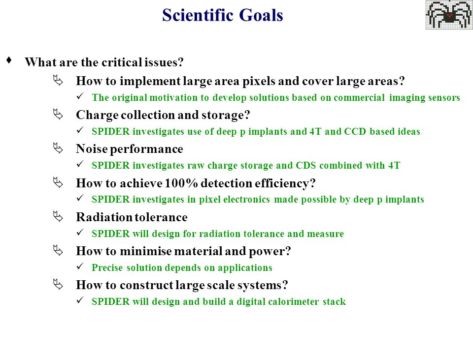 Scientific Goals  What are the critical issues.