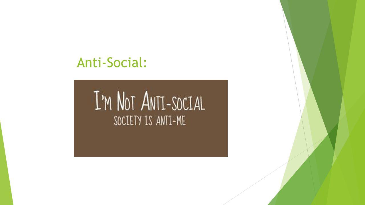 Anti-Social: