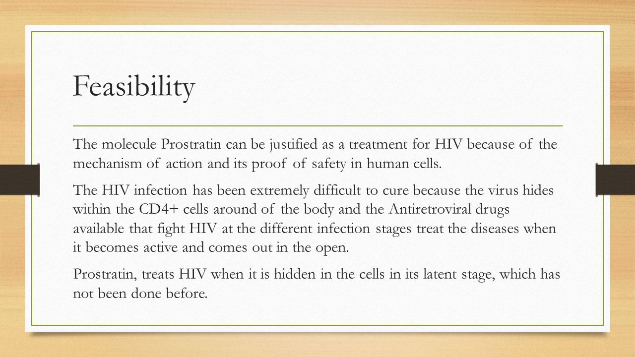 Alternative Approach The use of Prostratin is already an alternative approach which is more efficient not to talk of cost-effective to the use the already existing antiretroviral drugs.