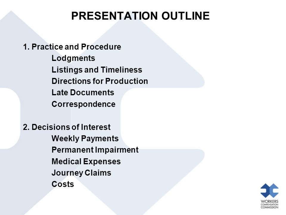PRESENTATION OUTLINE 1. Practice and Procedure Lodgments Listings and Timeliness Directions for Production Late Documents Correspondence 2. Decisions