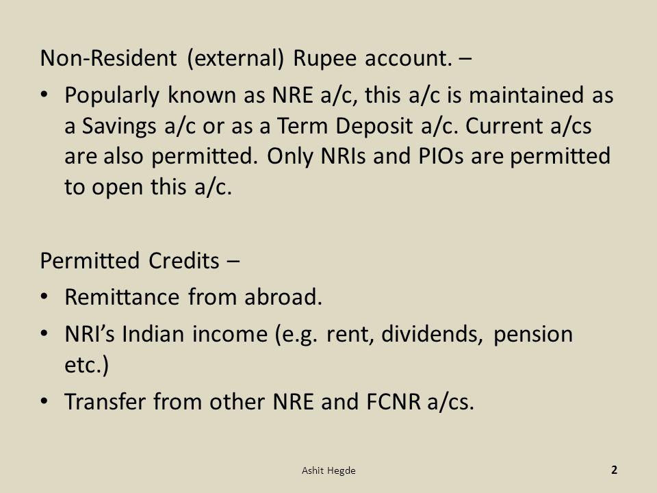 Non-Resident (external) Rupee account.