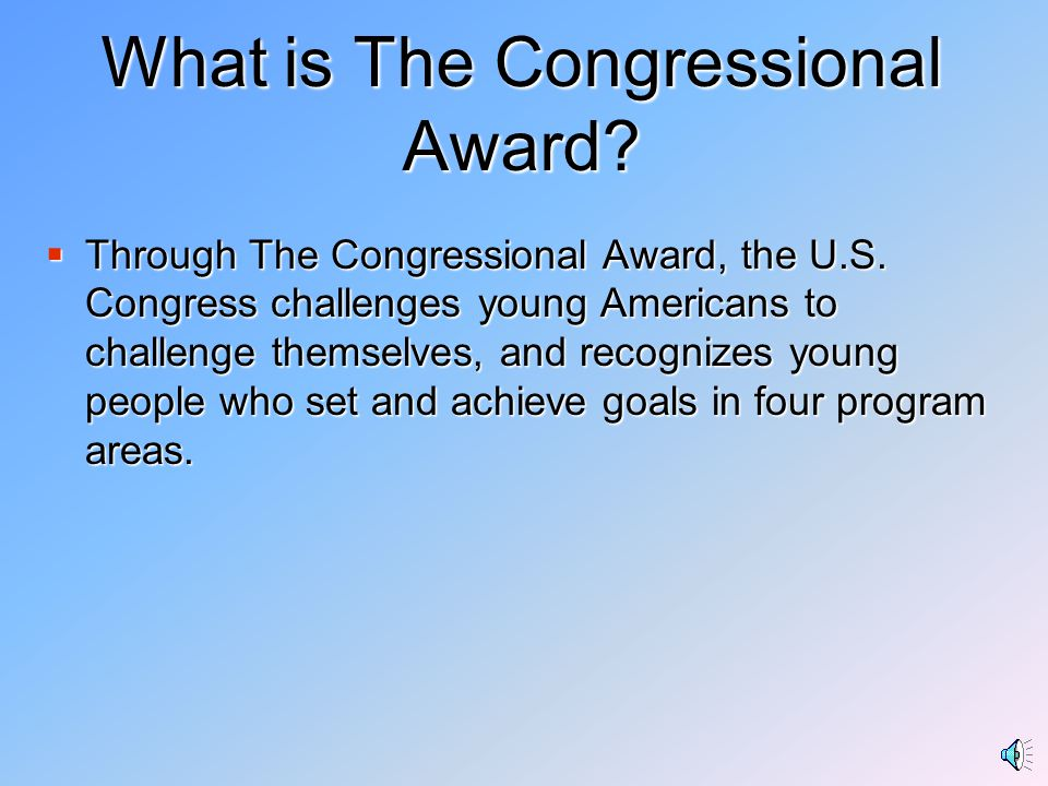What is The Congressional Award.