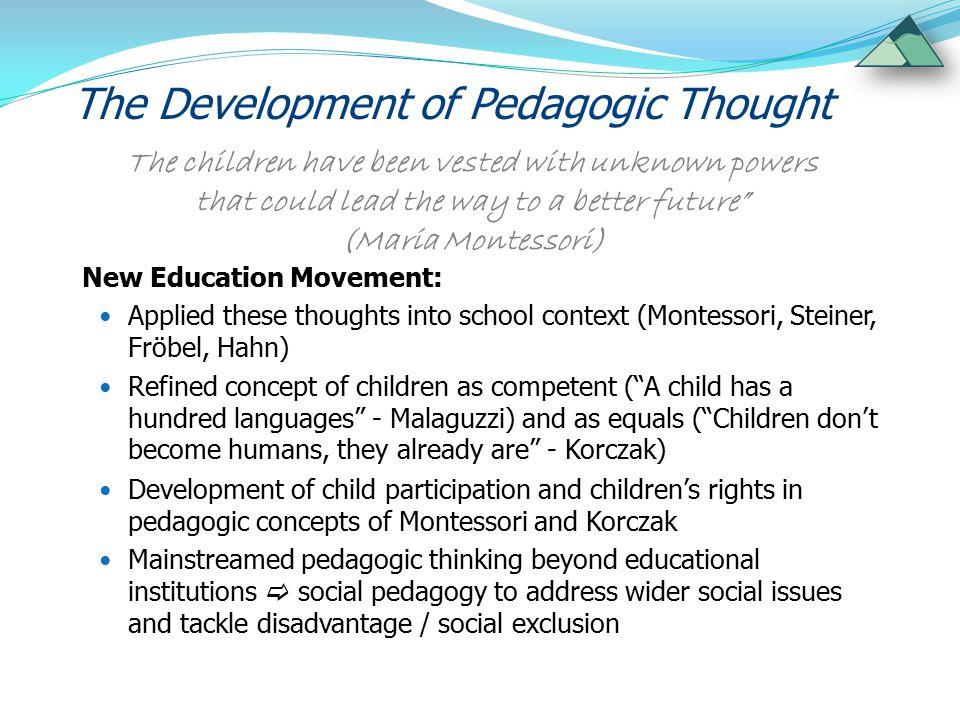 I prefer the word pedagogue to teacher.