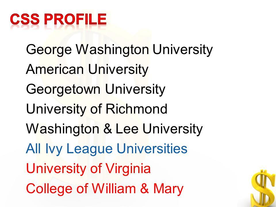 George Washington University American University Georgetown University University of Richmond Washington & Lee University All Ivy League Universities