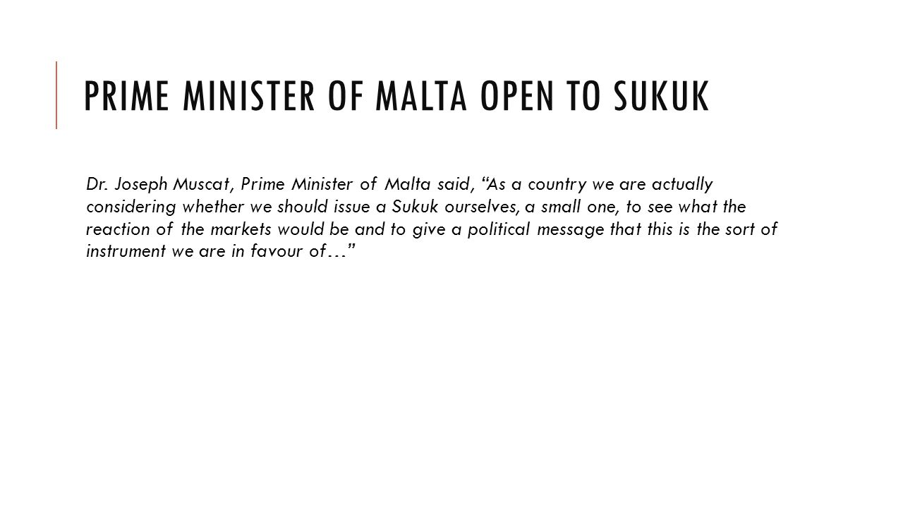 PRIME MINISTER OF MALTA OPEN TO SUKUK Dr.