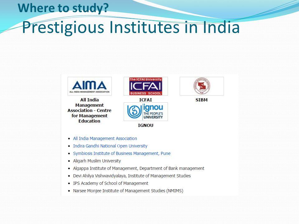 Where to study? Prestigious Institutes in India