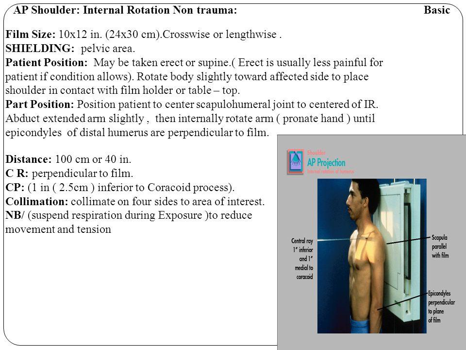 Tangential ( Intertubercular Groove) NON trauma Fisk Method (Special) SHIELDING: place lead shield over pelvic area.