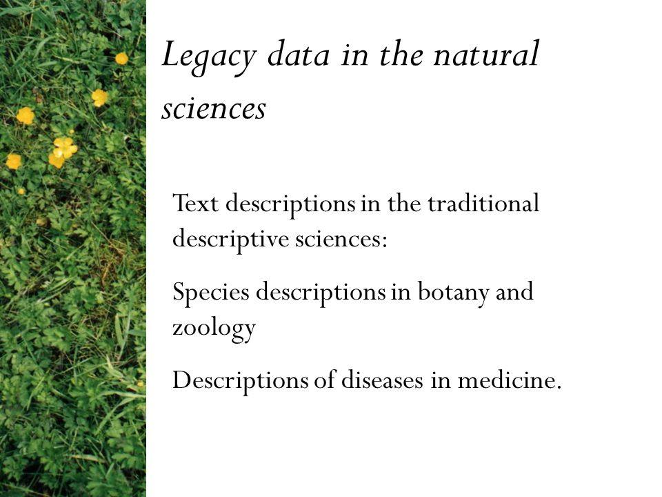 Five species of Ranunculus (buttercups) Six botanists' text descriptions (Floras) Data sources