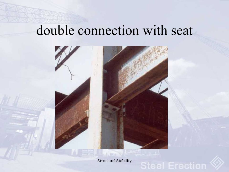 Structural Stability double connection with seat