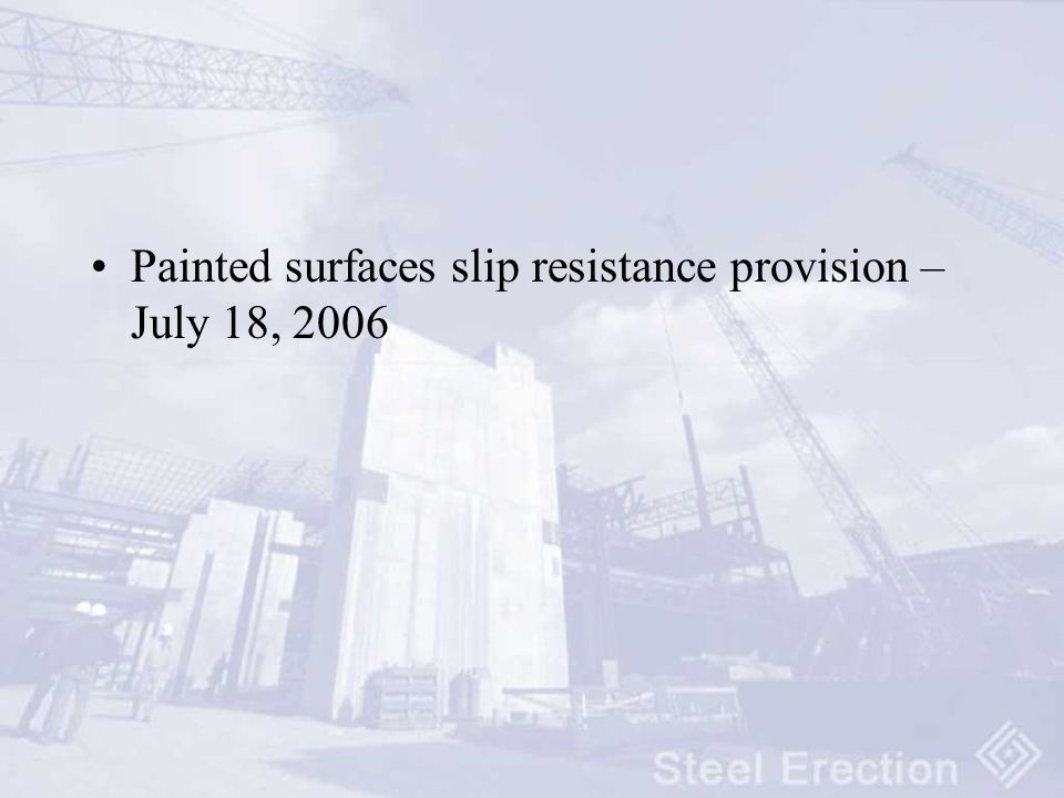 Painted surfaces slip resistance provision – July 18, 2006