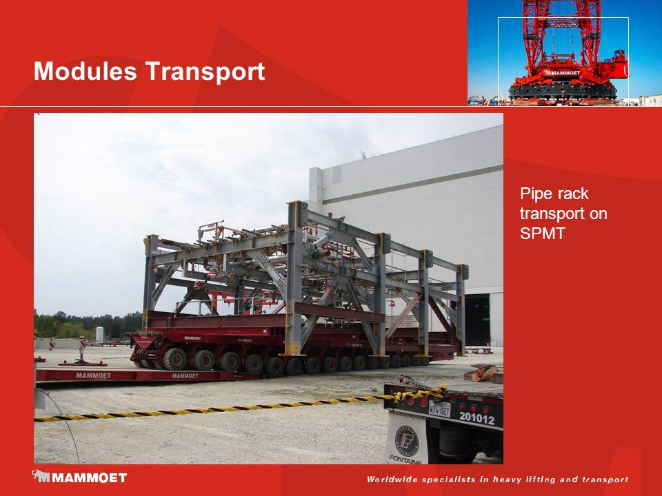 Modules Transport Pipe rack transport on SPMT