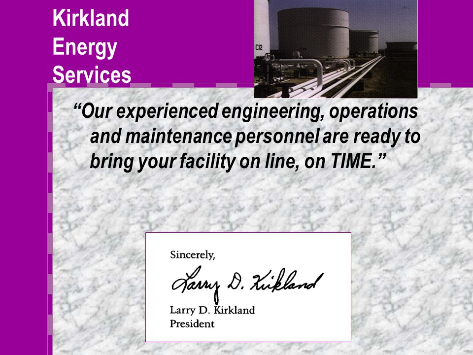 Kirkland Infrared Services Kirkland's infrared services provides our projects the additional capability to locate potential problems in electrical circuits, energy loss, product loss, and as an aid in risk management; All non intrusively while circuits and systems are operating.