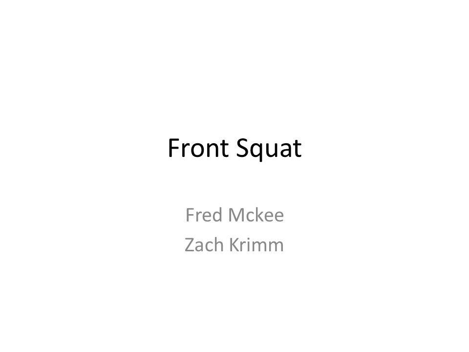 Front Squat Fred Mckee Zach Krimm