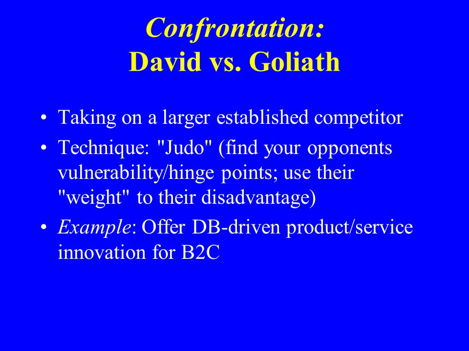 Confrontation: David vs.