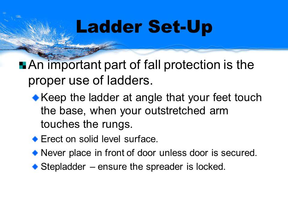 Ladder Set-Up Cont.