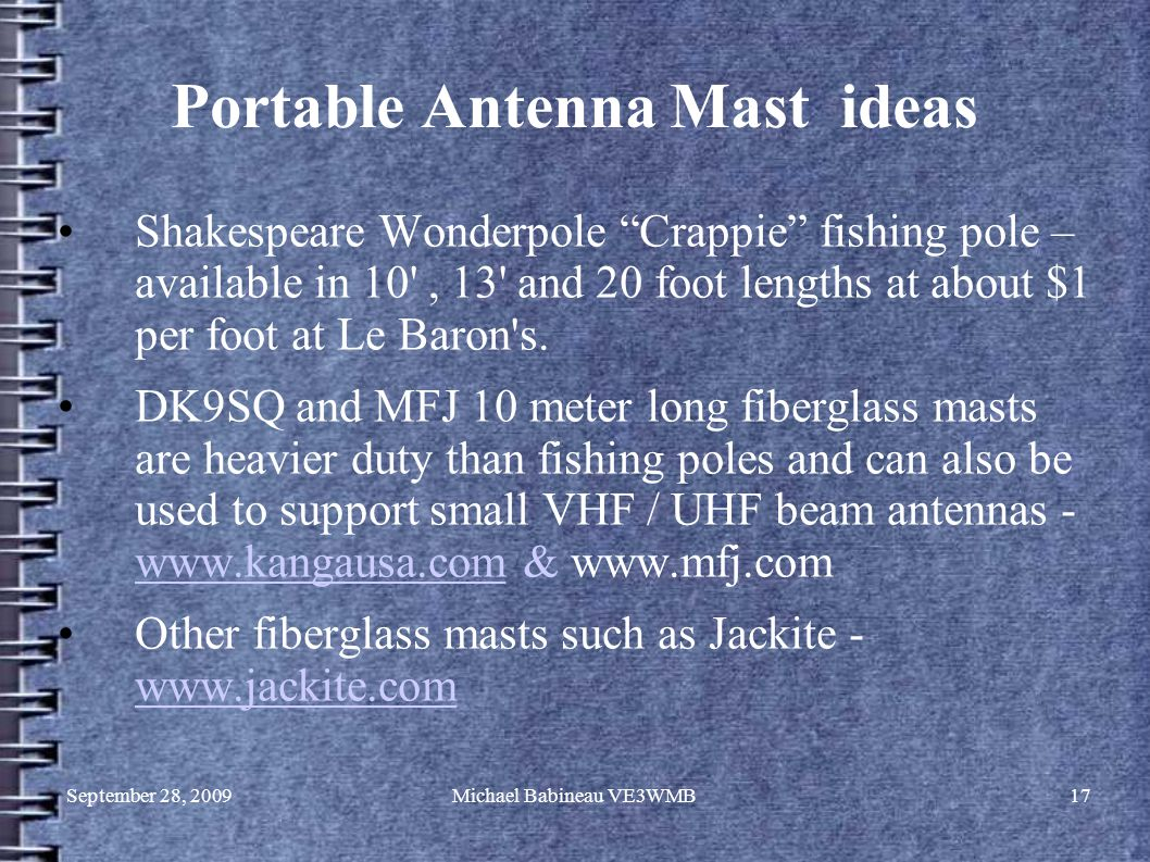 """September 28, 2009Michael Babineau VE3WMB17 Portable Antenna Mast ideas Shakespeare Wonderpole """"Crappie"""" fishing pole – available in 10', 13' and 20 f"""