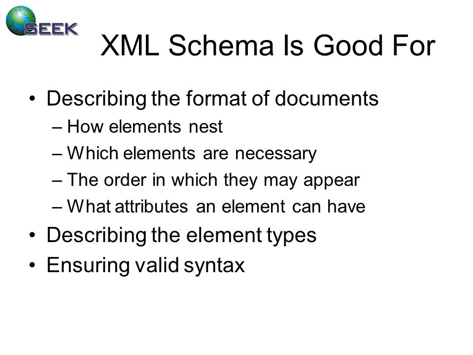 XML Schema Not Made For Semantics –When are two things the same.