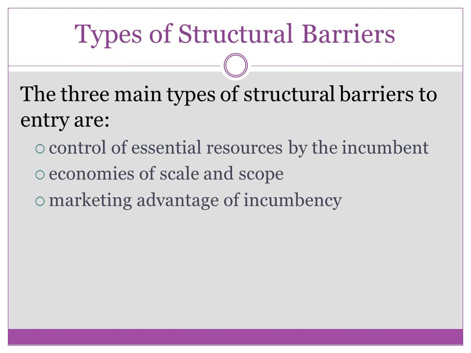 Strategic Barriers to Entry Incumbents can erect strategic barriers by  expanding capacity  resorting to limit pricing and  resorting to predatory