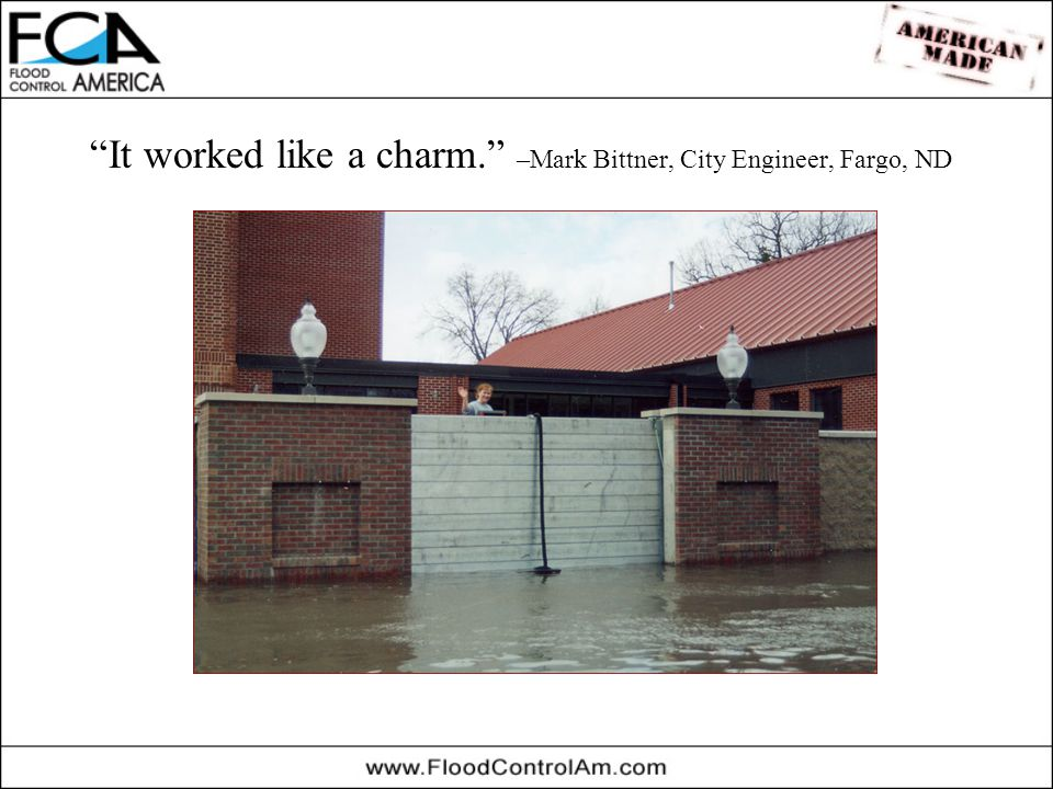 It worked like a charm. –Mark Bittner, City Engineer, Fargo, ND