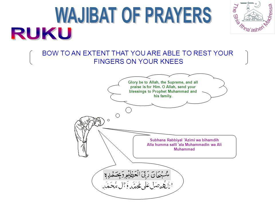 RUKU IS A WAJIB RUKN PART OF THE SALAAT.