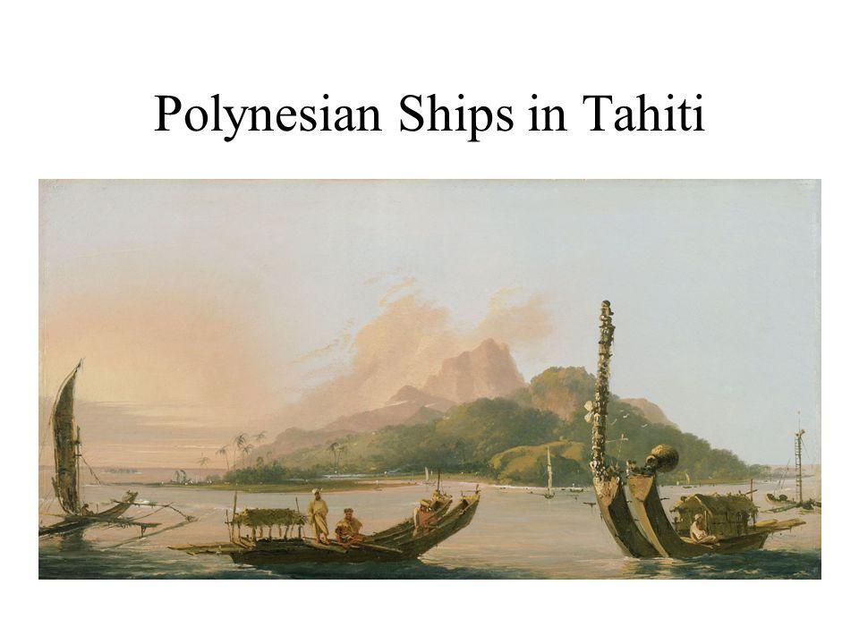Polynesian Ships in Tahiti