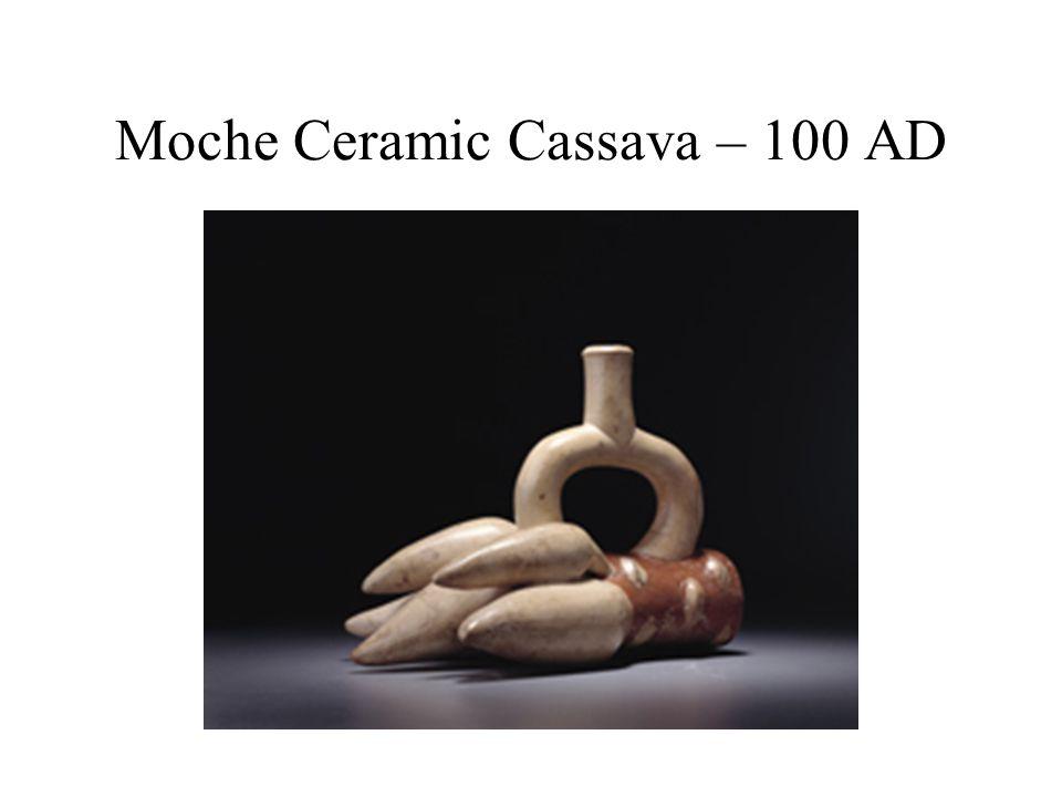 Moche Ceramic Cassava – 100 AD