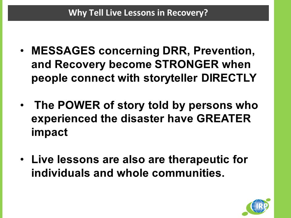 Why Tell Live Lessons in Recovery.