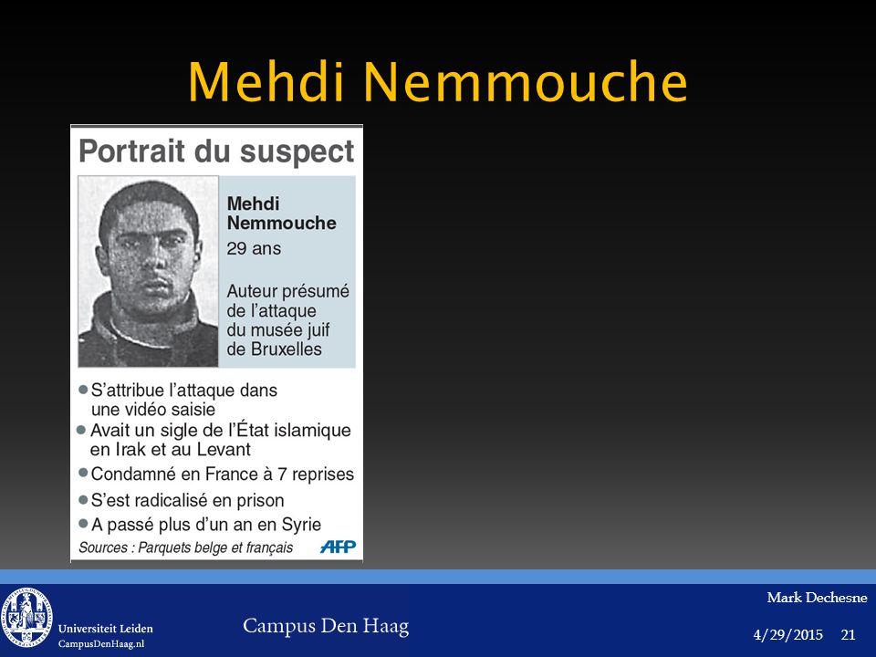 4/29/2015 Mark Dechesne 21 Mehdi Nemmouche