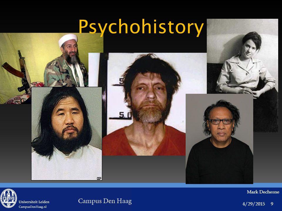 4/29/2015 Mark Dechesne 9 Psychohistory