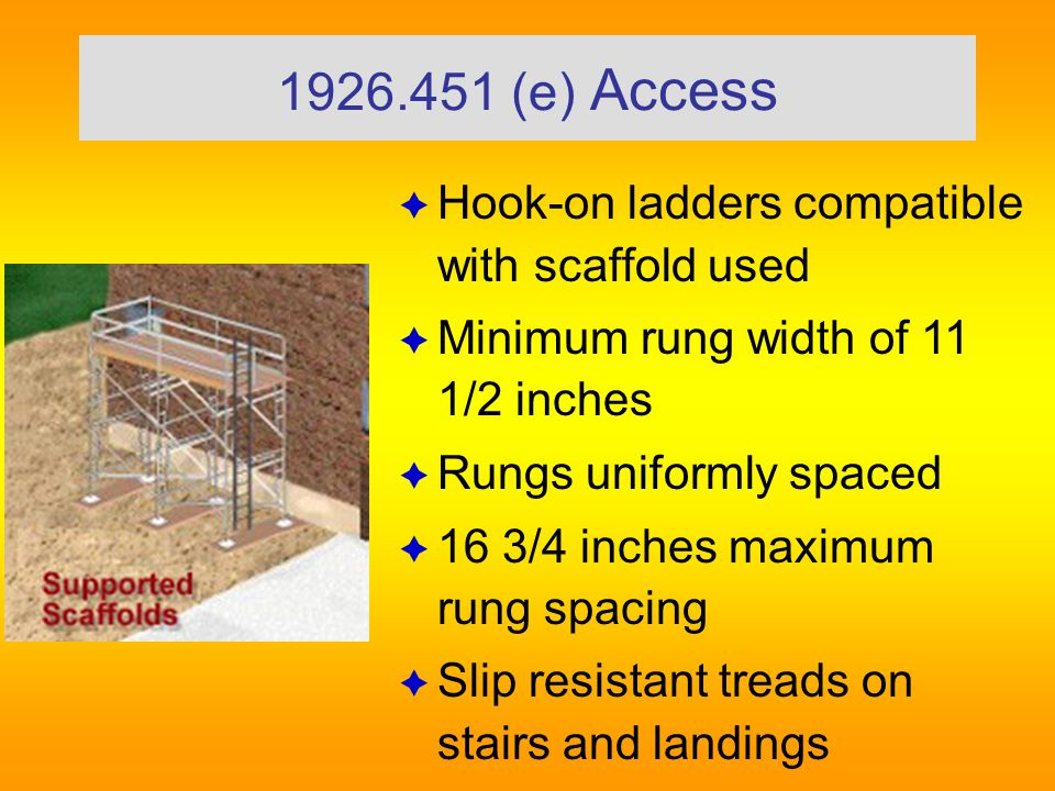 1926.451 (e) Access  Scaffold more than two feet above or below a point of access ladders, stairs, ramps or other similar access provided  No cross braces for access.