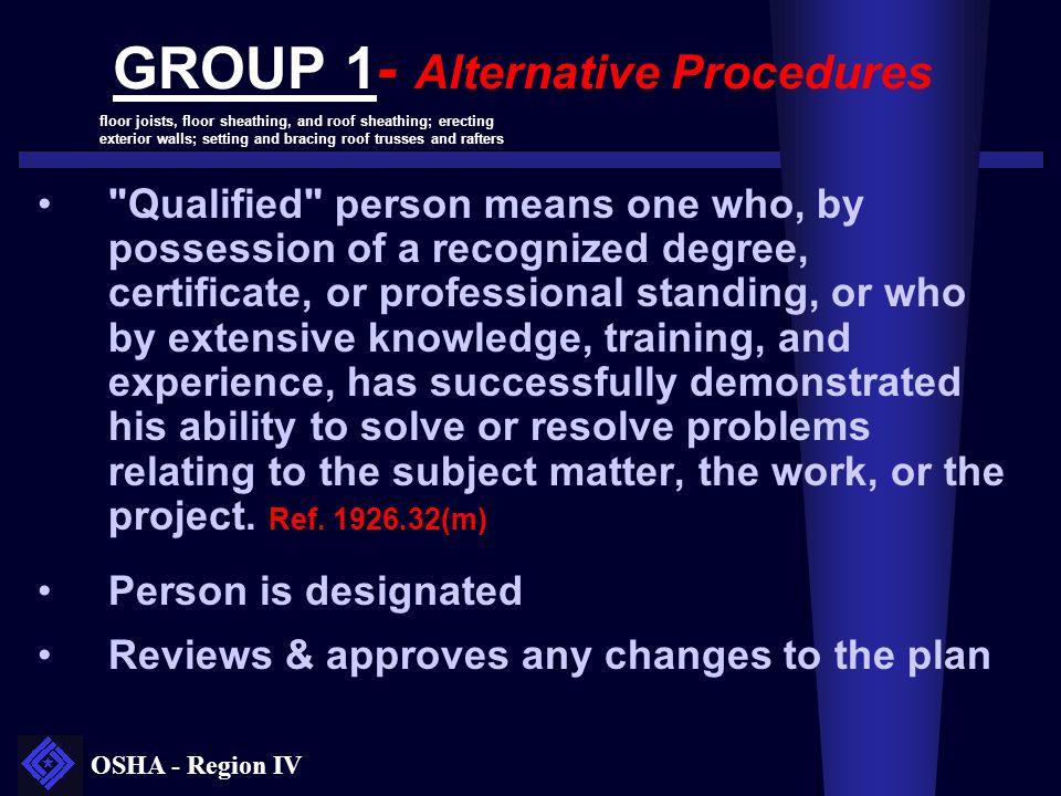 OSHA - Region IV GROUP 1- Alternative Procedures