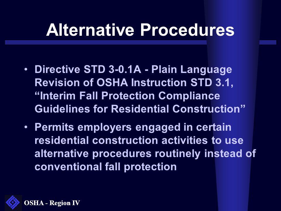 "OSHA - Region IV Alternative Procedures Directive STD 3-0.1A - Plain Language Revision of OSHA Instruction STD 3.1, ""Interim Fall Protection Complianc"