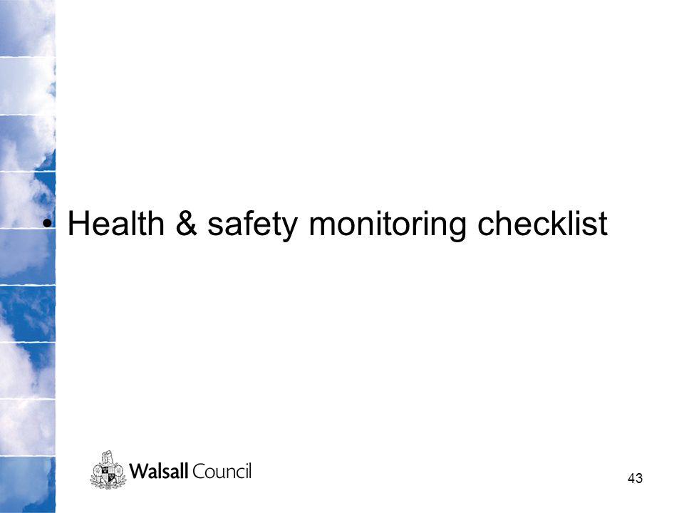43 Health & safety monitoring checklist