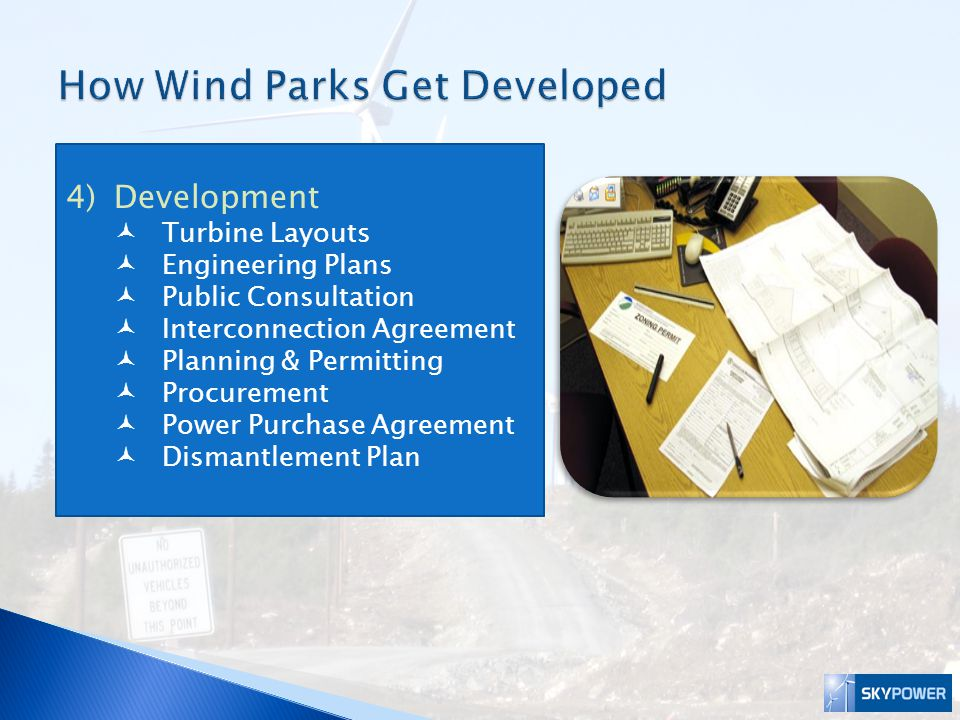 There are many stages of development before a wind farm can be approved and built.
