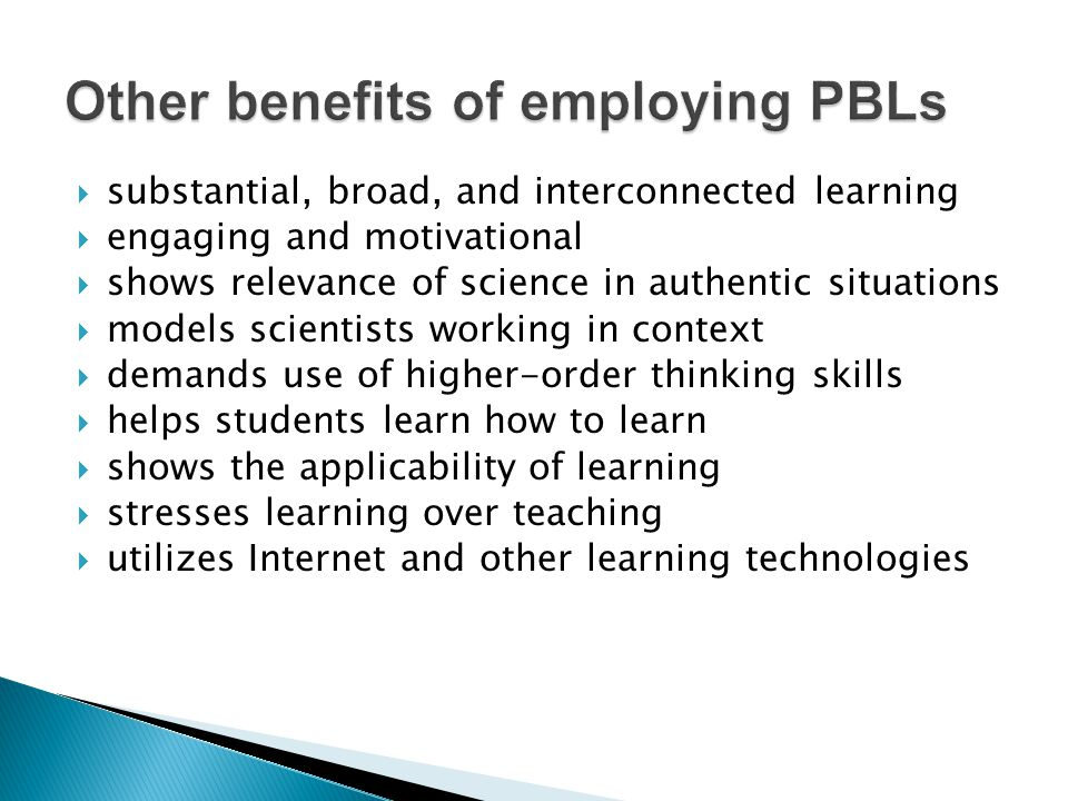  substantial, broad, and interconnected learning  engaging and motivational  shows relevance of science in authentic situations  models scientists working in context  demands use of higher-order thinking skills  helps students learn how to learn  shows the applicability of learning  stresses learning over teaching  utilizes Internet and other learning technologies