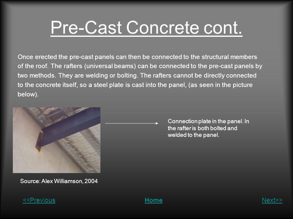Pre-Cast Concrete cont.