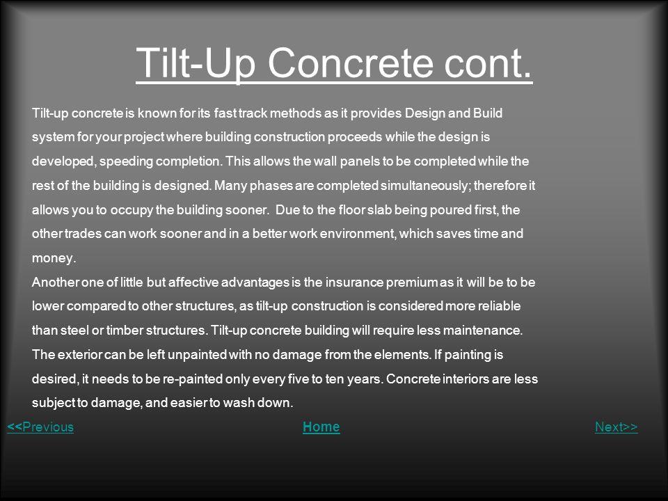 Tilt-Up Concrete cont.