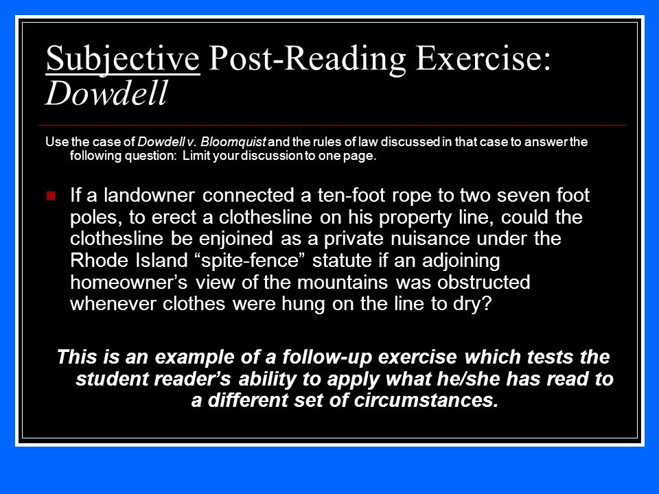 Subjective Post-Reading Exercise: Dowdell Use the case of Dowdell v.