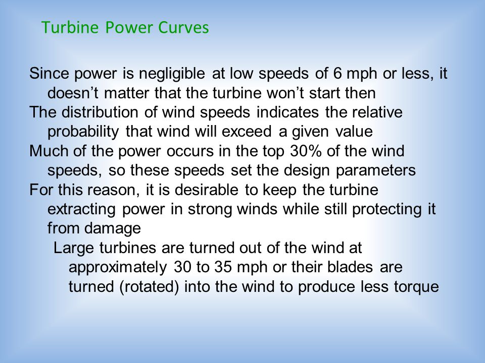 Power Is Proportional to Wind Speed Cubed Recall that the average wind power is based upon the average of the speed cubed for each occurrence The wind