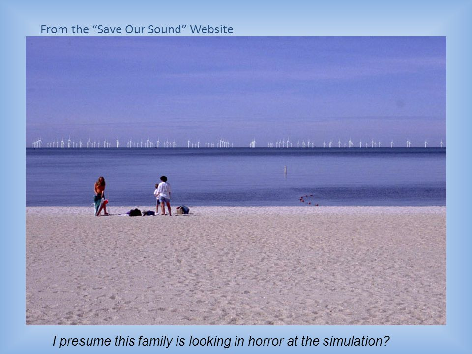"From the ""Save Our Sound"" Website Area is within view of nearby islands with expensive homes"