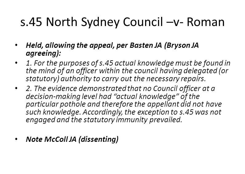 s.45 North Sydney Council –v- Roman Held, allowing the appeal, per Basten JA (Bryson JA agreeing): 1.