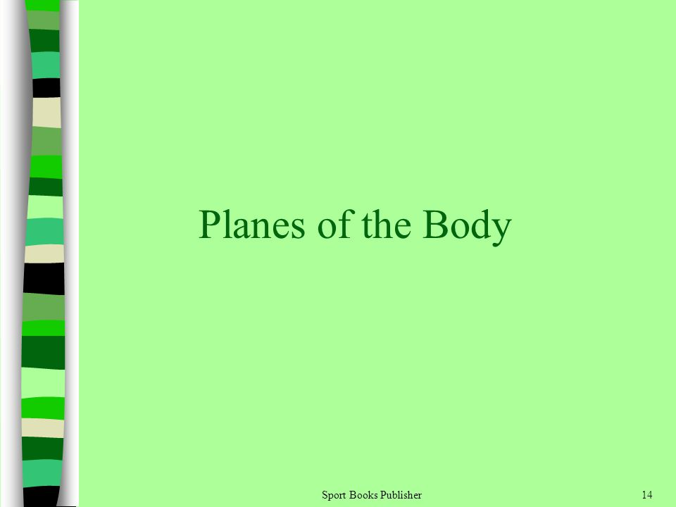 Sport Books Publisher14 Planes of the Body