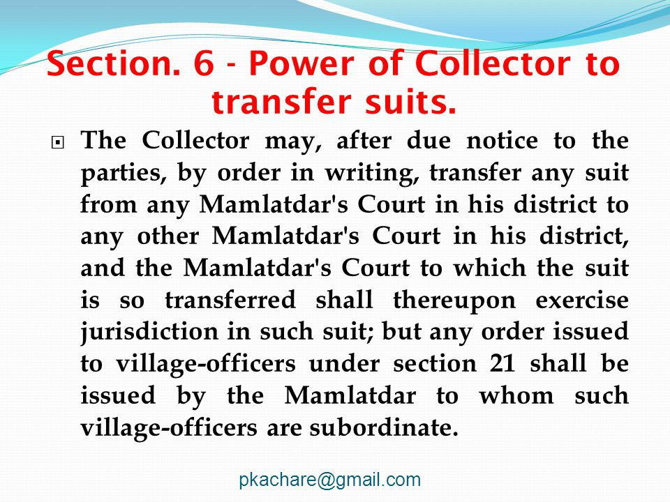 Section. 6 - Power of Collector to transfer suits.
