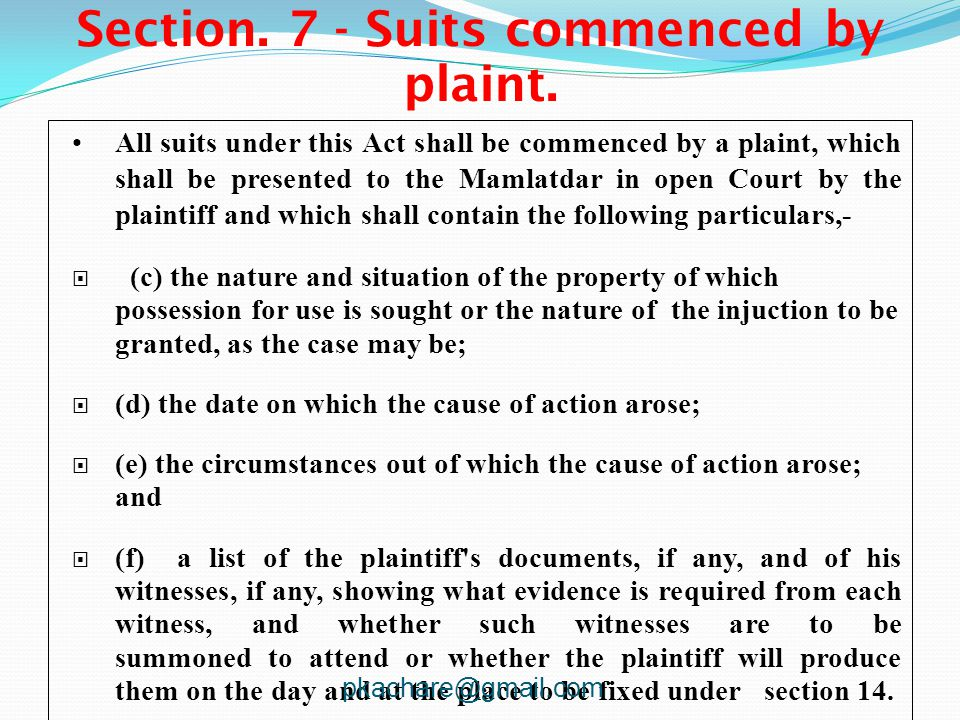 Section. 7 - Suits commenced by plaint.
