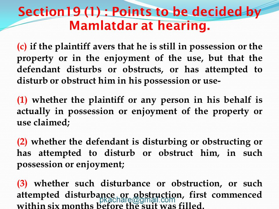 Section19 (1) : Points to be decided by Mamlatdar at hearing.