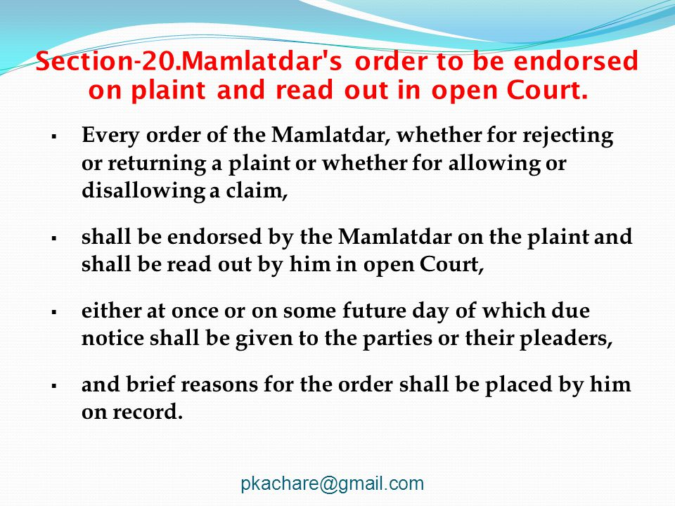 Section-20.Mamlatdar s order to be endorsed on plaint and read out in open Court.