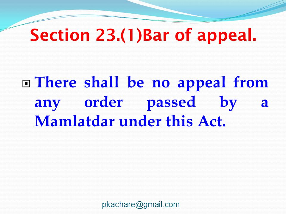 Section 23.(1)Bar of appeal.