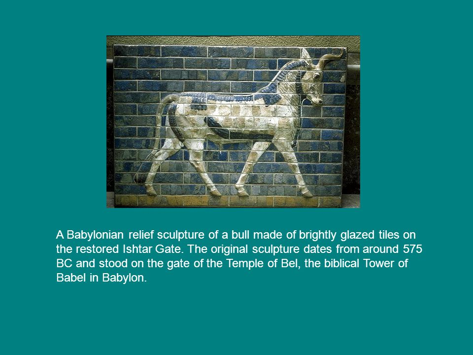 A Babylonian relief sculpture of a bull made of brightly glazed tiles on the restored Ishtar Gate.